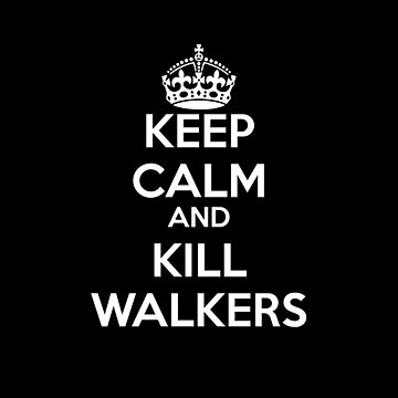 Keep Calm and.... by Corpsecutter