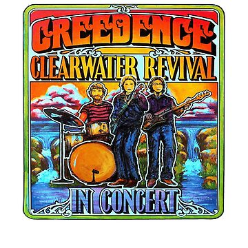Creedence Clearwater Revival In Concert  by Sagan88