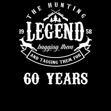 The Hunting Legend 1958 60th Birthday Gift by TomGiantDesign