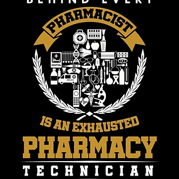 Funny Pharmacy Technician Awesome Sarcastic Quotes by TomGiantDesign