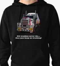 Old truckies never die Pullover Hoodie