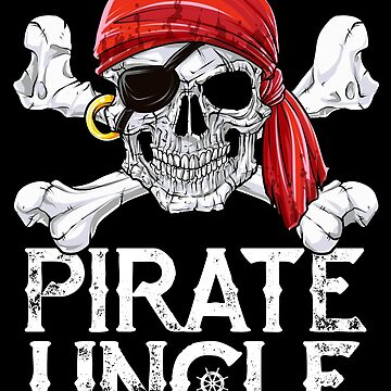 Pirate Uncle T shirt Jolly Roger Skull & Crossbones Flag Tee by LiqueGifts