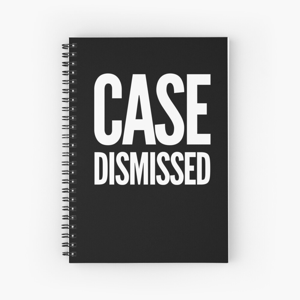 Gift for Judge - Case Dismissed - Present for attorney - lawyer - law student Spiral Notebook