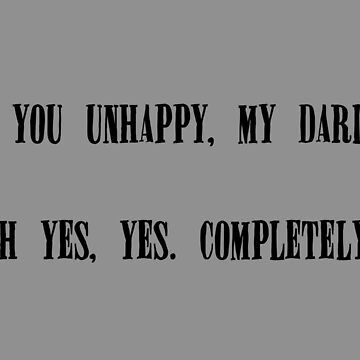 Are You Unhappy, My Darling? by blue-jay-