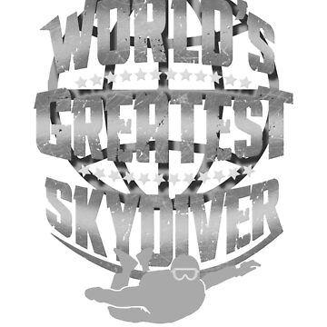 Skydiving World's Greatest Skydiver by KanigMarketplac