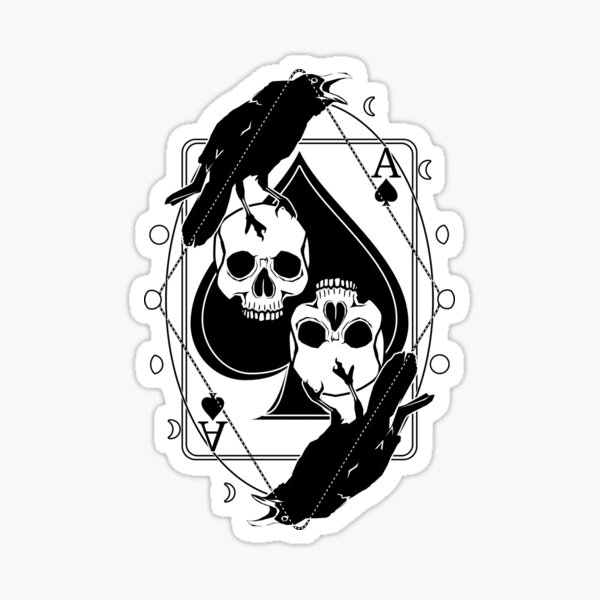 Ravens, Skulls and the Ace of Spades  Sticker