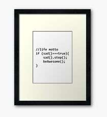 Life Motto - Be Awesome Framed Print