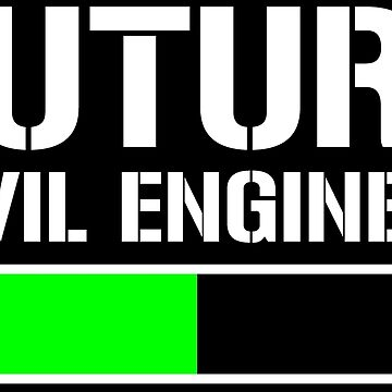 Future Civil Engineer Student Gift T-shirt by zcecmza
