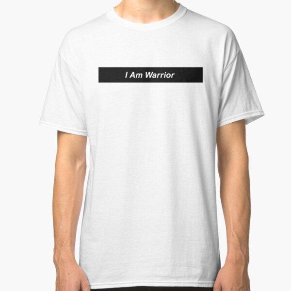 I Am Warrior Classic T-Shirt