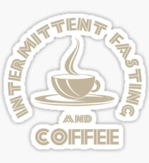 Intermittent Fasting and Coffee Sticker