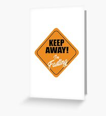 Keep away I'm fasting Intermittent Fast Intermittent Fitness Greeting Card