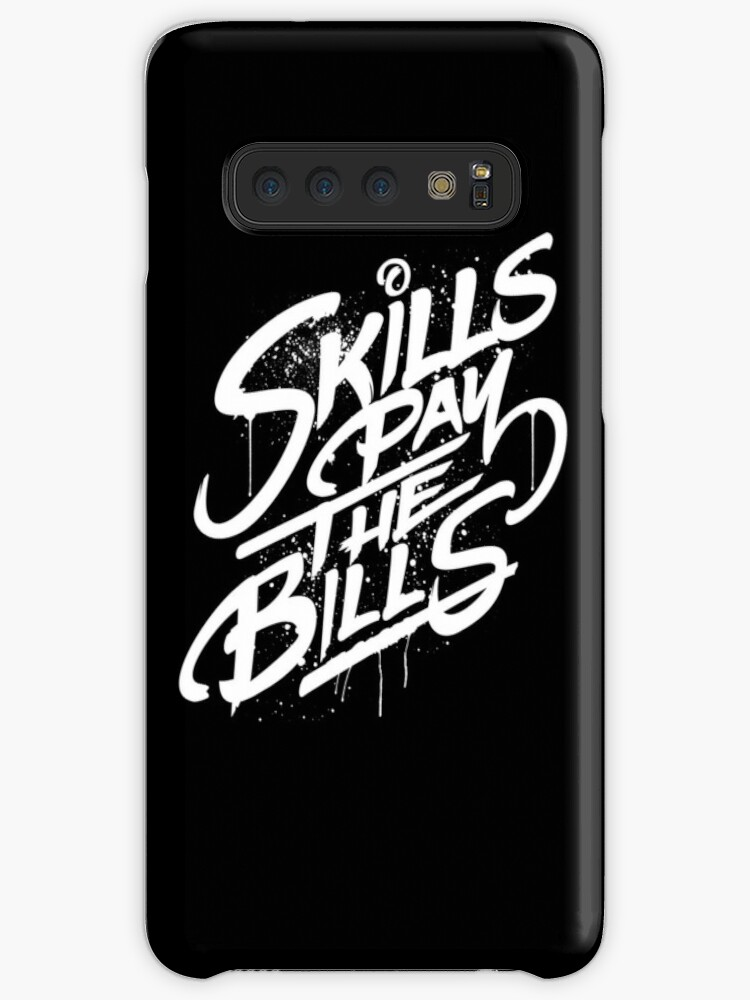 'Skills Pay the Bills Funny Sayings Quotes Slogans' Case/Skin for Samsung  Galaxy by lukedwyerartist