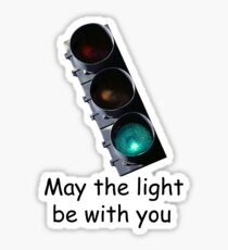 May the light be with you Sticker