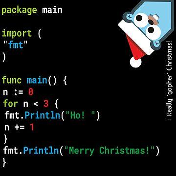 Ho! Ho! Ho! - Merry Christmas - Go / Golang Geek Design [Version 2] by madra