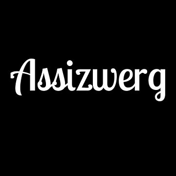 Assizwerg youth word in Germany by phys