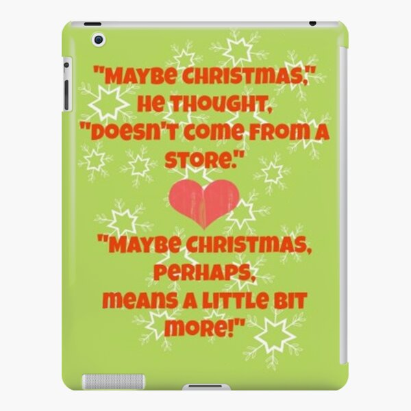 The Grinch Quotes iPad Snap Case