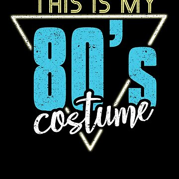 This Is My 80s Costume Party Retro Neon Outfit by kieranight