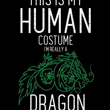 This Is My Human Costume Dragon Halloween Costume by kieranight