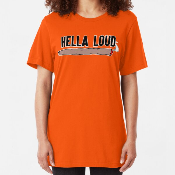 Hella Loud Slim Fit T-Shirt