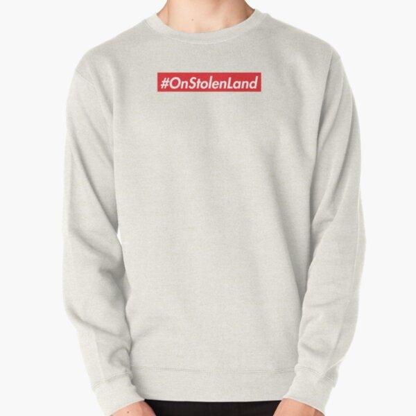 On Stolen Land (Red) Pullover Sweatshirt