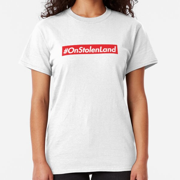 On Stolen Land (Red) Classic T-Shirt