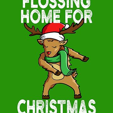 Flossing Home For Christmas Rudolph Reindeer by RosinaSays