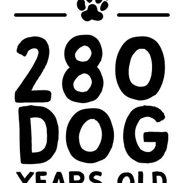 280 Dog Years Old by bravos