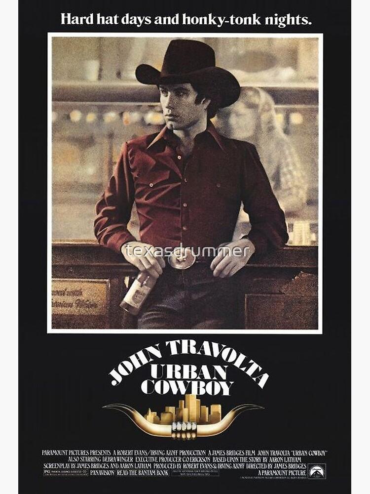 Urban Cowboy by texasdrummer
