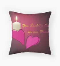 You Light a Candle in my Heart Throw Pillow