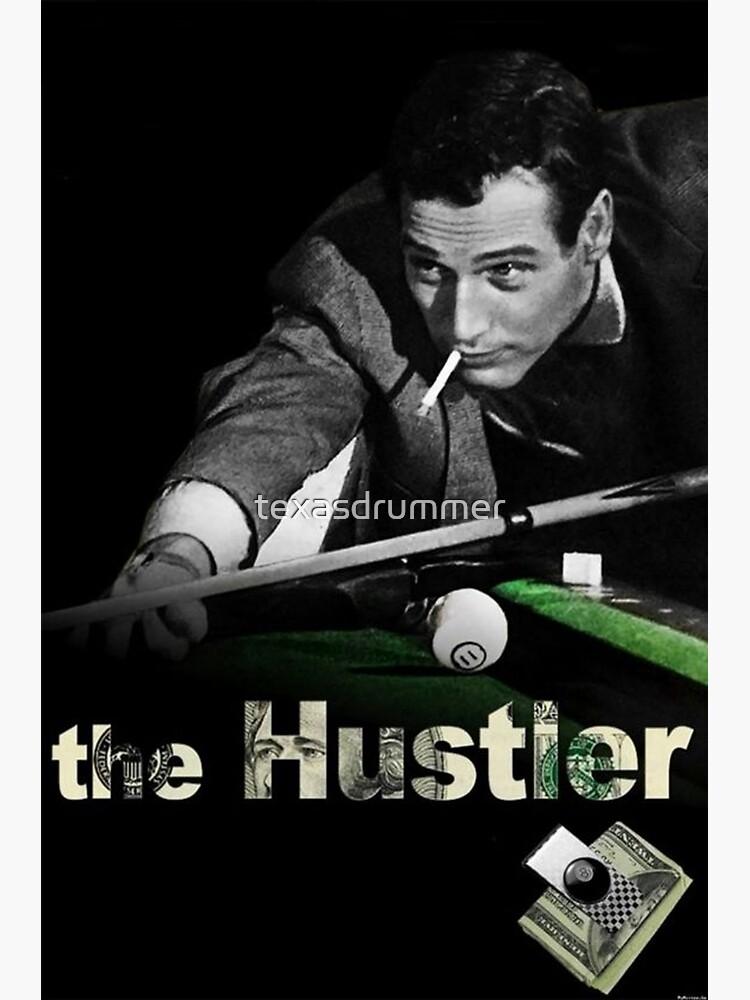 The Hustler by texasdrummer