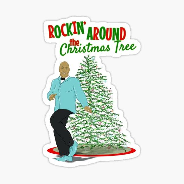Rockin' Around the Christmas Tree Sticker