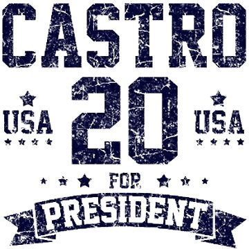 Julian Castro, 2020, Castro for President by jasonaldo00