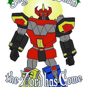 Joy to the World: the Zord Has Come by OKdoodle