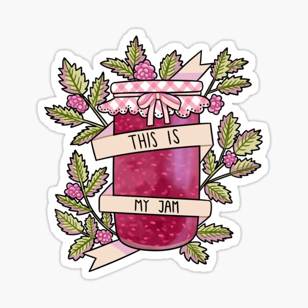 This is my jam Sticker