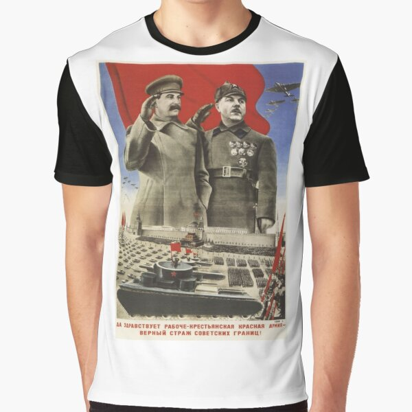 Political Poster, Soviet Red Army Poster Graphic T-Shirt