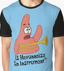 Is Mayonnaise An Instrument? - Spongebob  Graphic T-Shirt