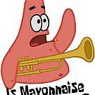 Ist Mayonnaise ein Instrument? - Spongebob von LagginPotato64