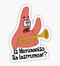 Is Mayonnaise An Instrument? - Spongebob  Sticker