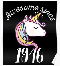 Awesome Since 1946 Funny Unicorn Birthday Poster