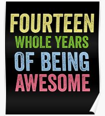 Birthday 14 Years Of Being Awesome Poster