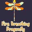 Dragon Fly by Pretty Fly