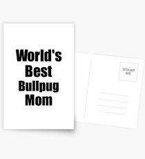 Bullpug Mom Dog Lover World's Best Funny Gift Idea For My Pet Owner Postkarten
