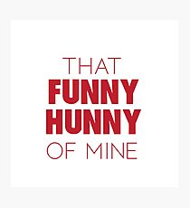 Chicago -  Funny Hunny Photographic Print