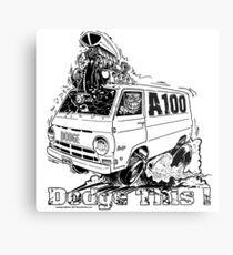 DODGE THIS ! Metal Print