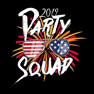 2019 Party Squad by TheTeeSupplyCo