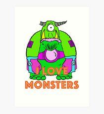 I Love Monsters Art Print