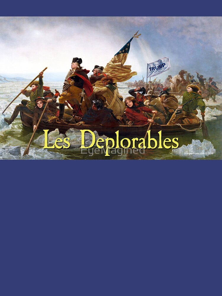 Les Deplorables Crossing the Delaware by EyeMagined
