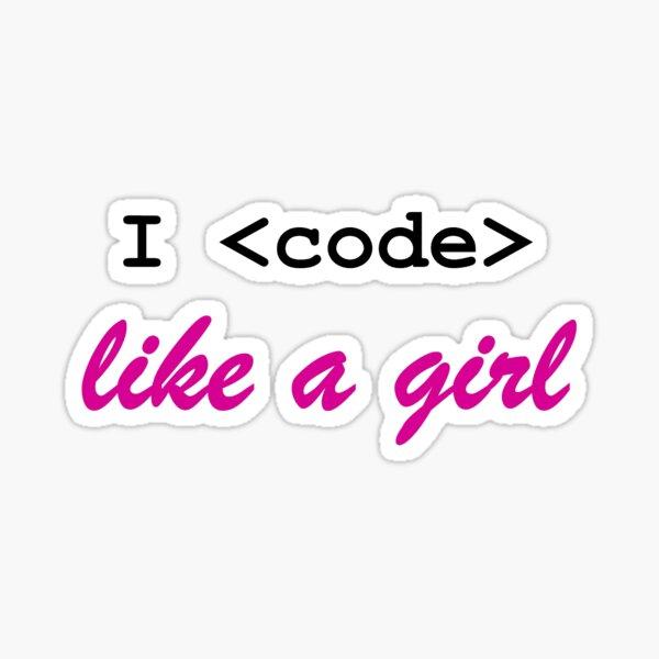 I Code Like a Girl Sticker