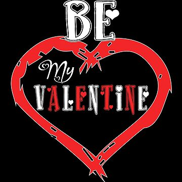 Be My Valentine by SmartStyle