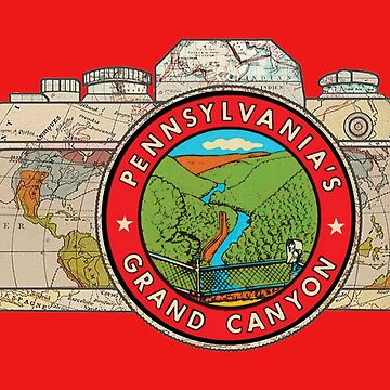 Map Camera with Pennsylvania's Grand Canyon Vintage Travel Decal image in the Lens by Drewaw